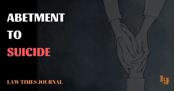 abetment of suicide