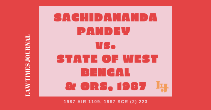Sachidananda Pandey vs State Of West Bengal & Ors