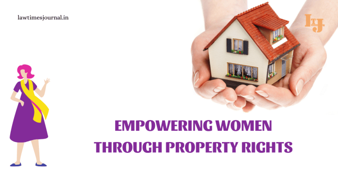Empowering women through Property Rights