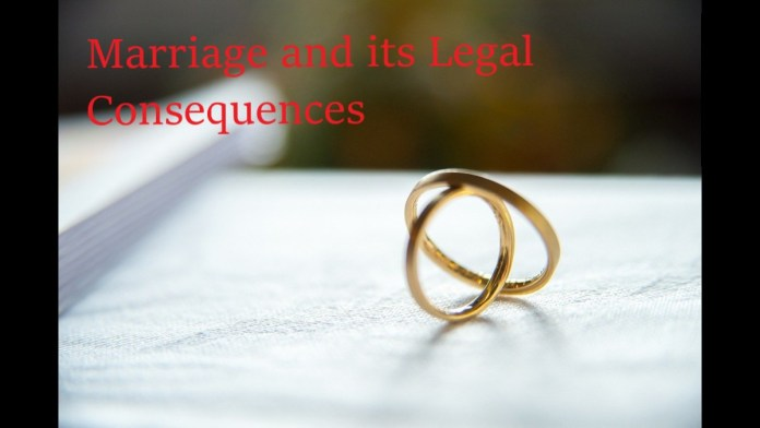 Marriage and its Legal Consequences