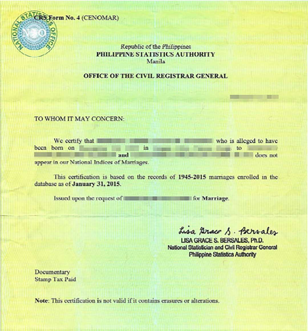 A Certificate of No Marriage from the Philippines, which checks your civil status.