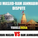 Ram Mandir-Babri Masjid issue- Ayodhya Dispute Summary