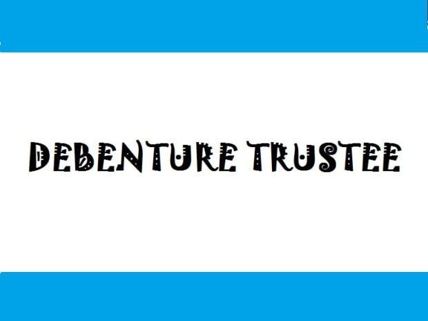 Debenture Trustee