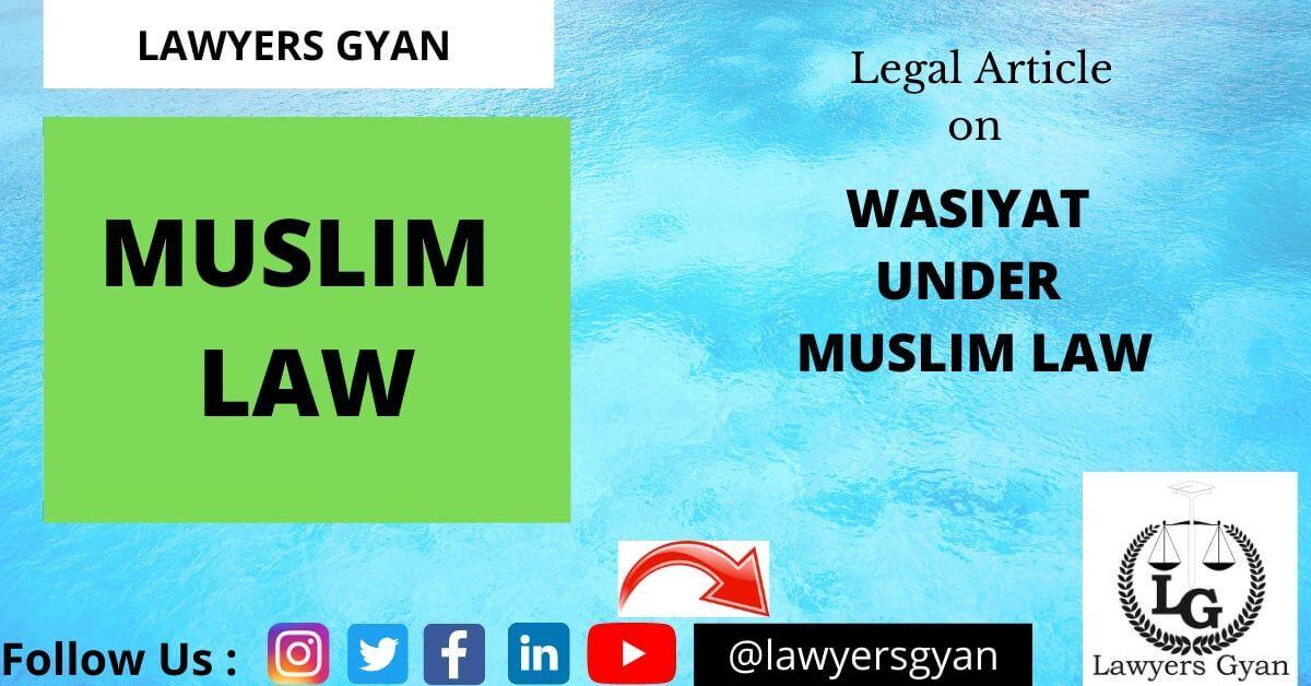 Wasiyat under Muslim law
