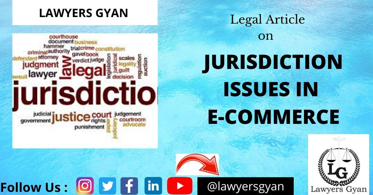 JURISDICTION ISSUES IN E-COMMERCE