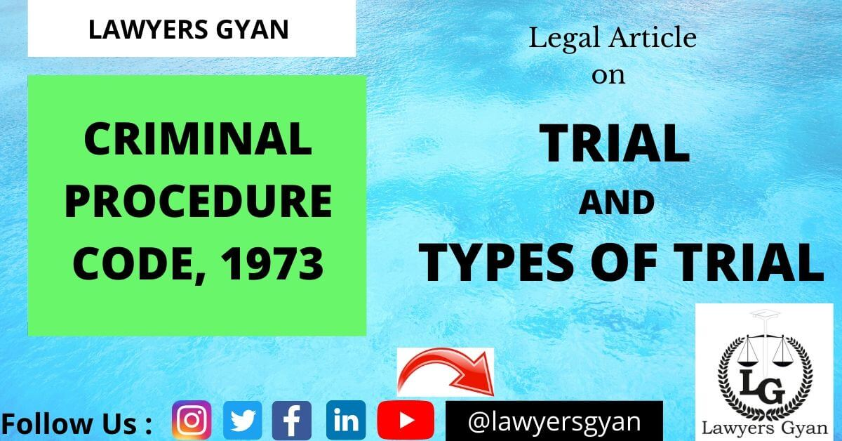 TRIAL AND TYPES OF TRIAL