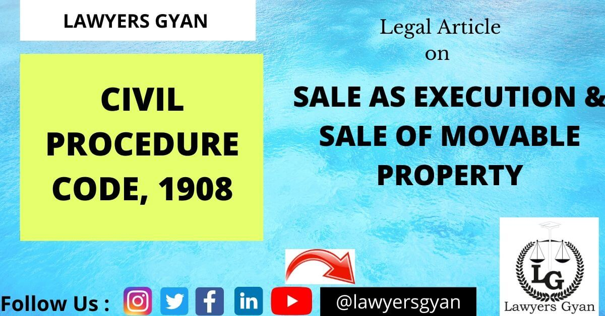 Sale as execution & sale of movable property