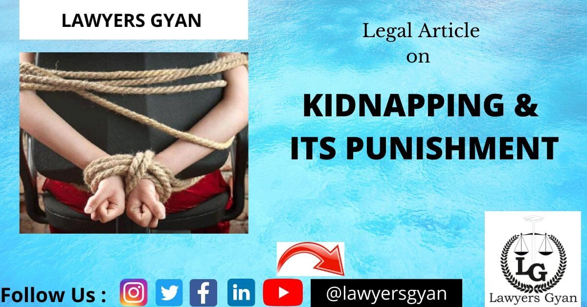 KIDNAPPING AND ITS PUNISHMENT