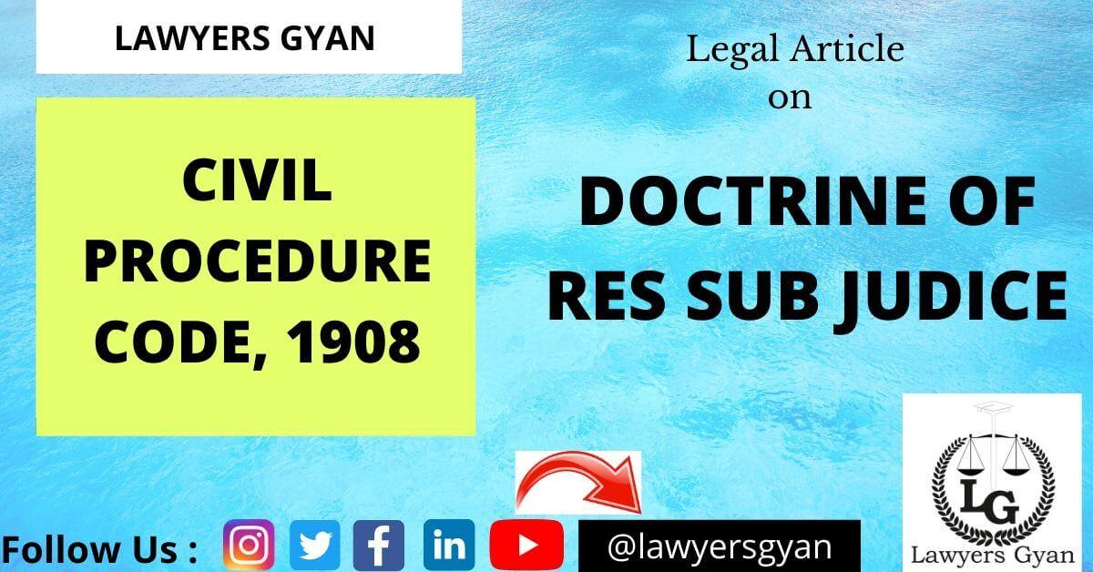 DOCTRINE OF RES SUB JUDICE
