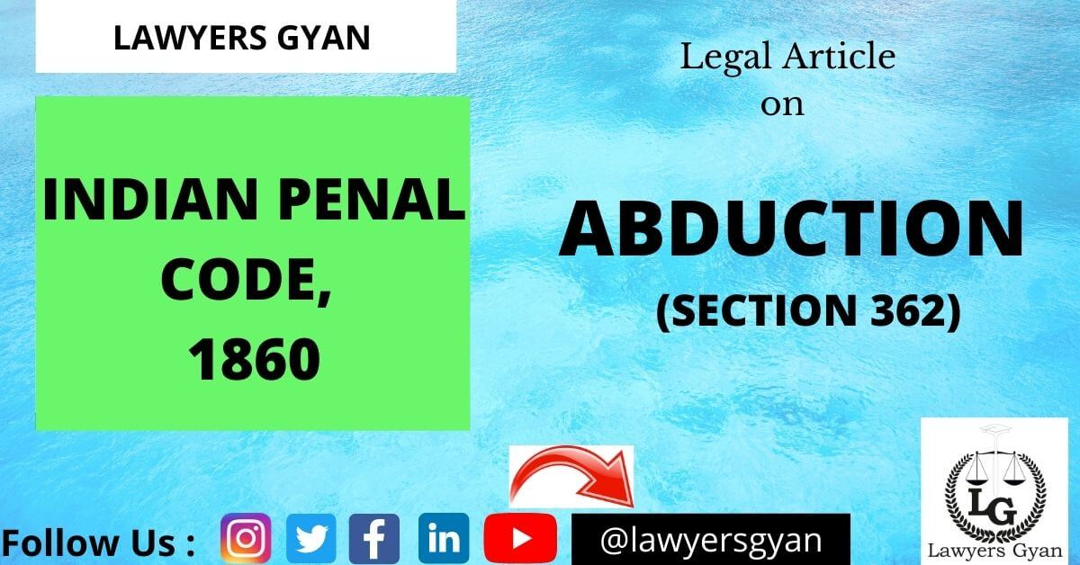 ABDUCTION under Indian Penal Code