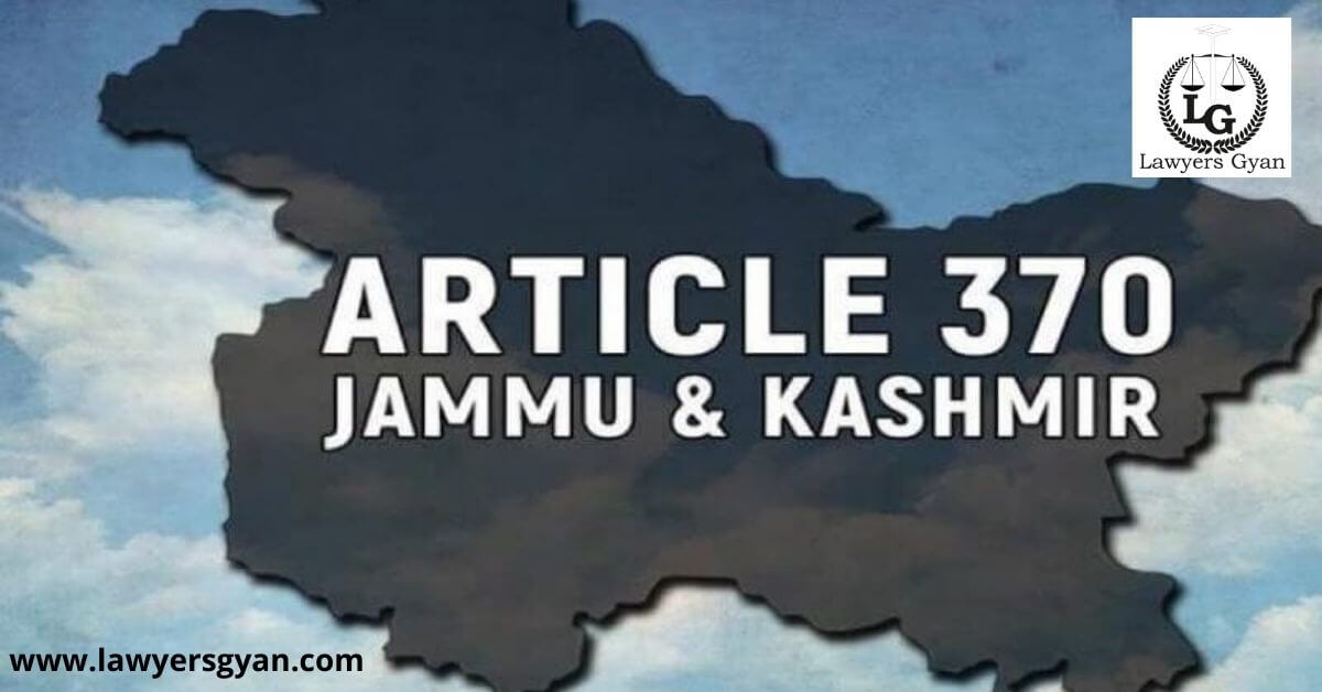 ARTICLE 370 AND ITS REVOCATION
