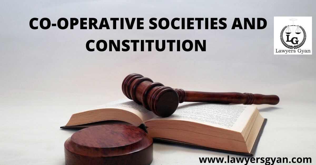 Co-operative Societies and Constitution