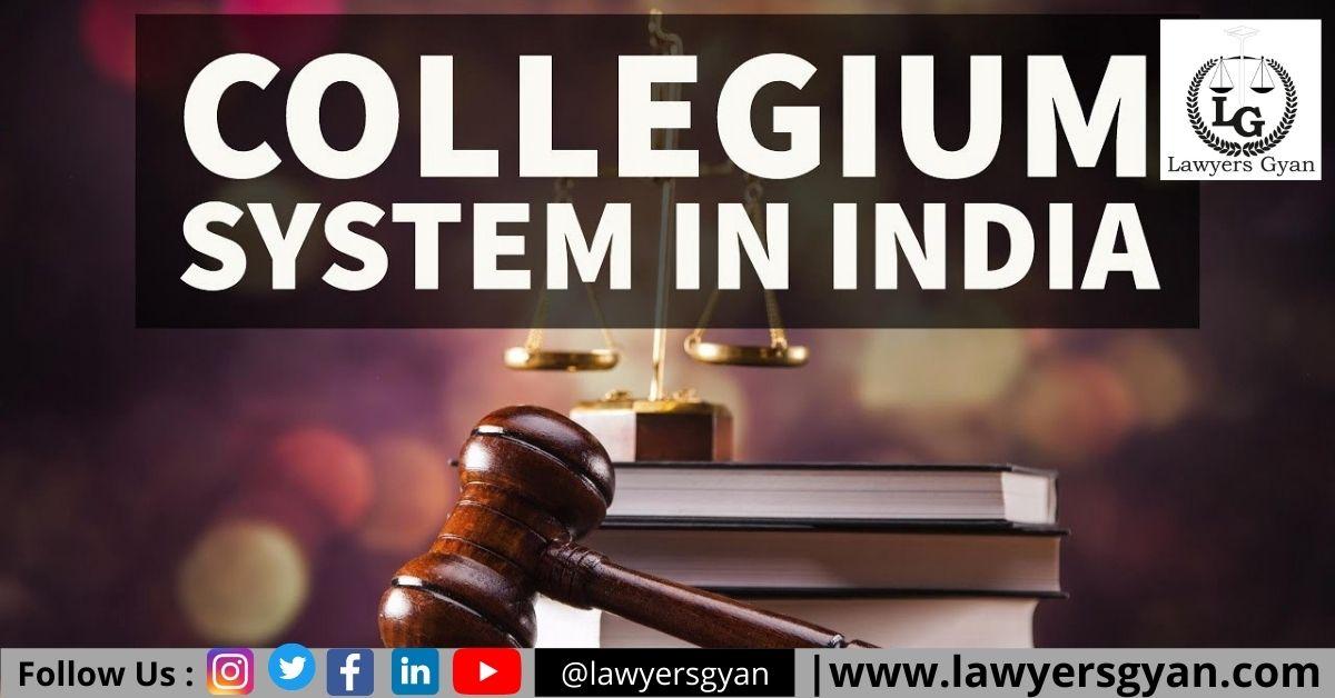 Collegium System in India