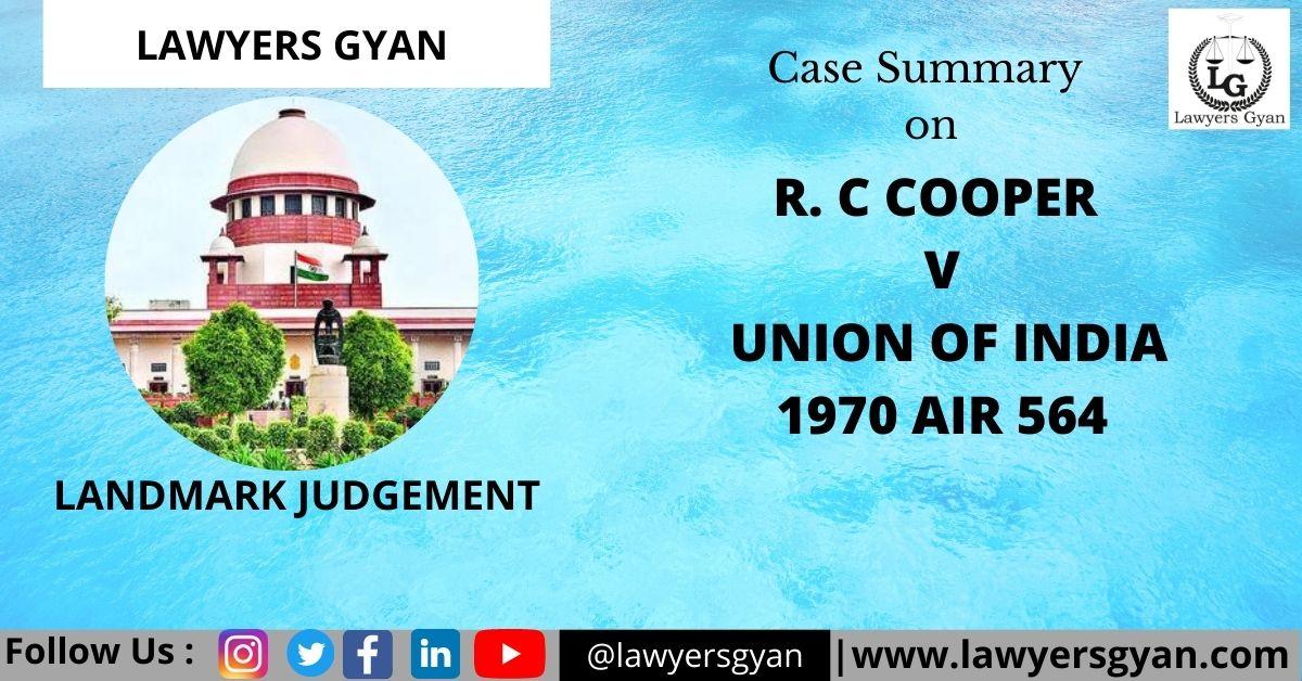RC COOPER v UNION OF INDIA