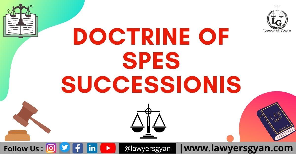 DOCTRINE OF SPES SUCCESSIONIS