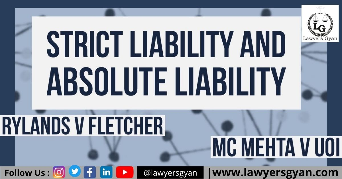 STRICT LIABILITY & ABSOLUTE LIABILITY