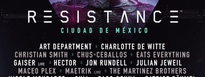 Resistance Mexico con un line up de lujo.