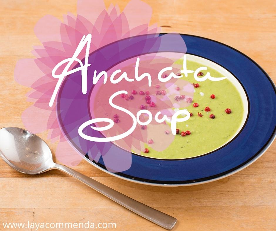 Anahata Soup - das Süppchen fürs Herz