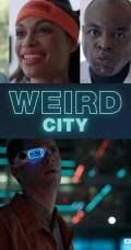 Weird City Season 1
