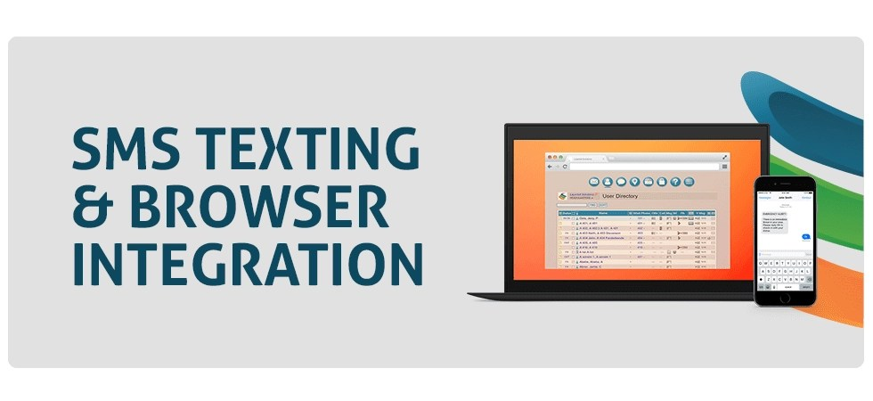 SMS Texting and Browser Integration from Layered Solutions