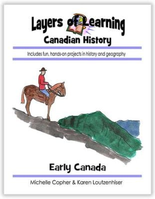 Early Canadian history unit from Layers of Learning