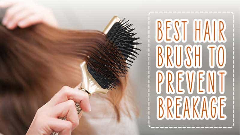 The Best Hair Brush To Prevent Breakage To Have On Your Makeup Table
