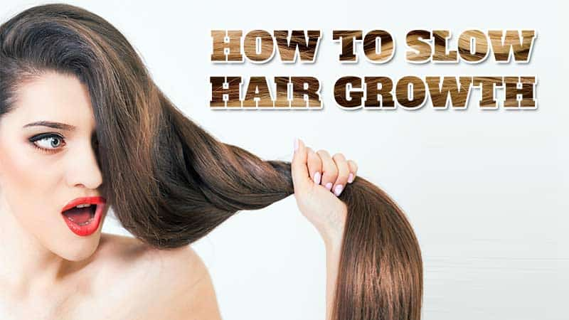 4 Effective Ways To Slow Hair Growth You Haven't Heard About