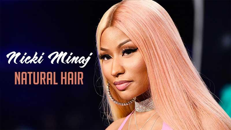 Is It Rare To See Nicki Minaj Natural Hair? Let's See