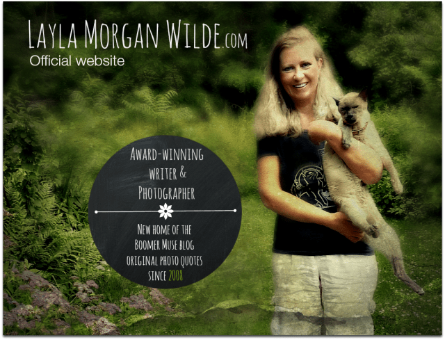 Layla photo quote-writer blog-Morgan Wilde-boomer muse