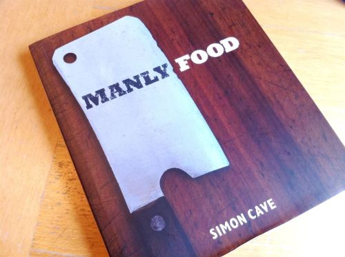 A Great Gift For Fathers Day: Simon Caves Manly Food, Lay The Table