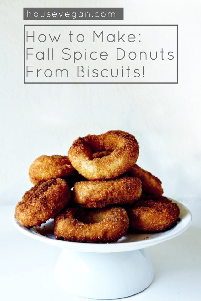 How to Make: Vegan Fall Spice Donuts from Biscuits, Lay The Table