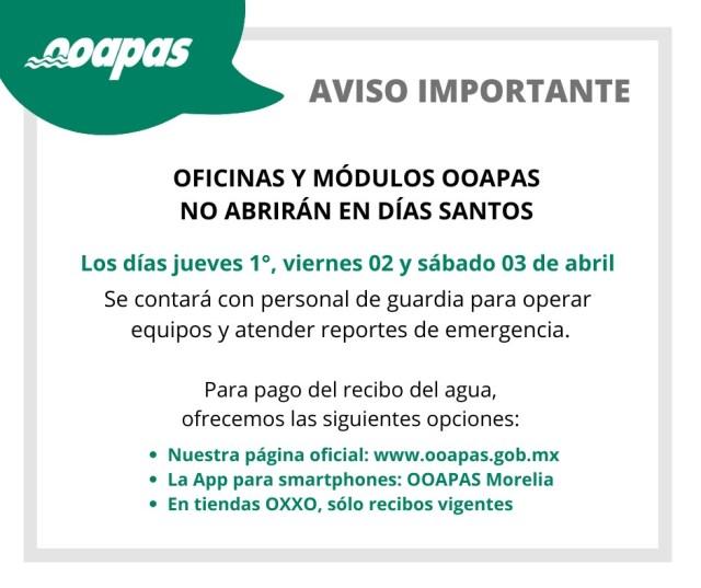 Oficinas y módulos OOAPAS no abrirán en Días Santos