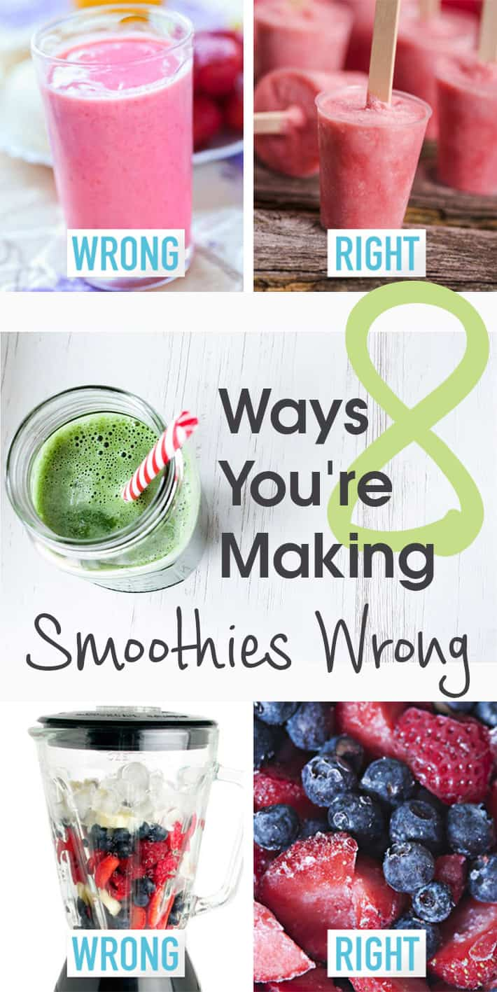 8 Ways You're Making Smoothies Wrong