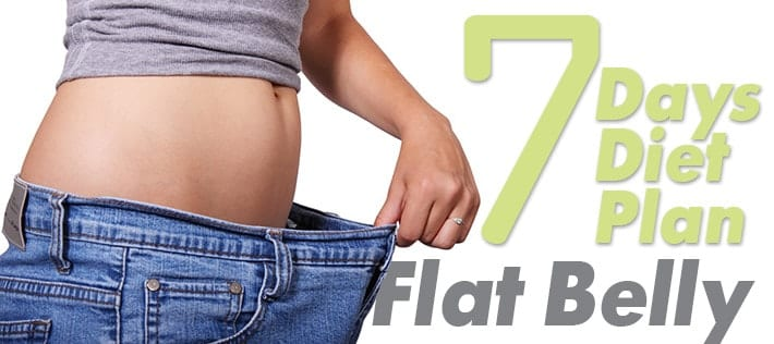 Flat Belly – 7 Days Diet Plan