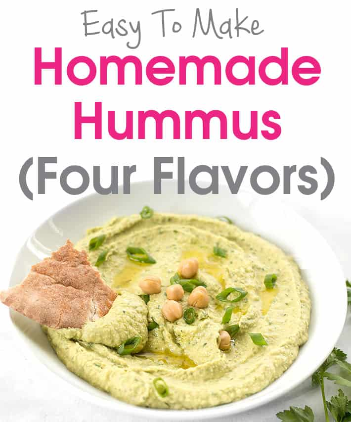 Easy To Make Homemade Hummus – Four Flavors