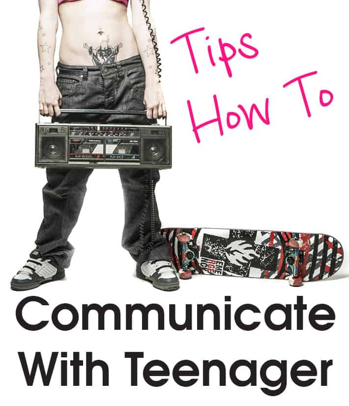 33 Tips How To Communicate With Teenagers