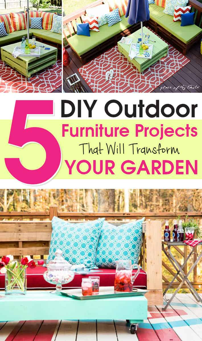 5 Outdoor Furniture Projects That Will Transform Your Garden