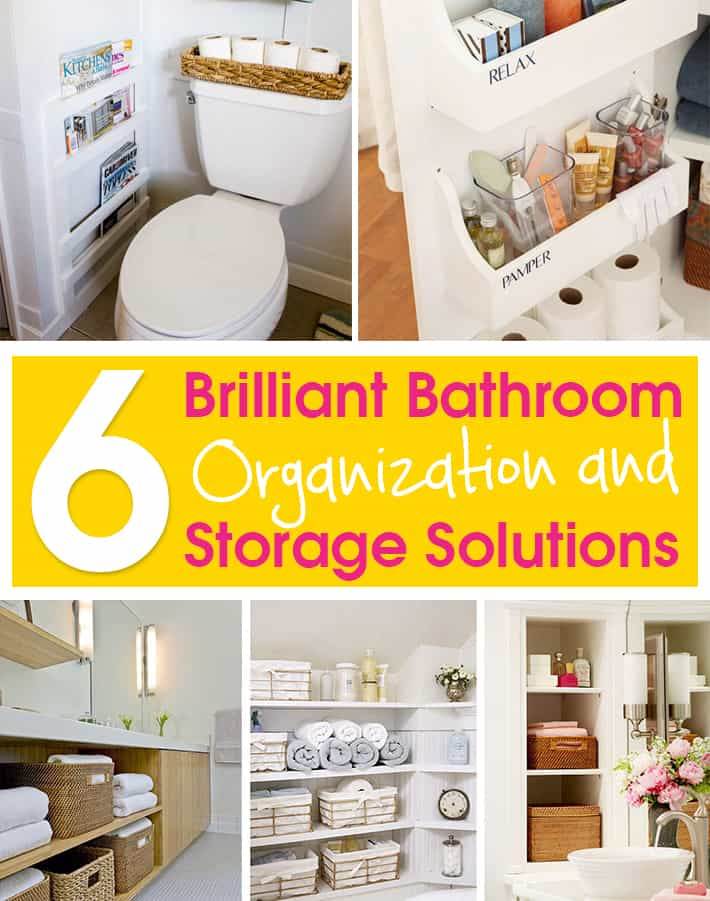 6 Brilliant Bathroom Organization and Storage Solutions