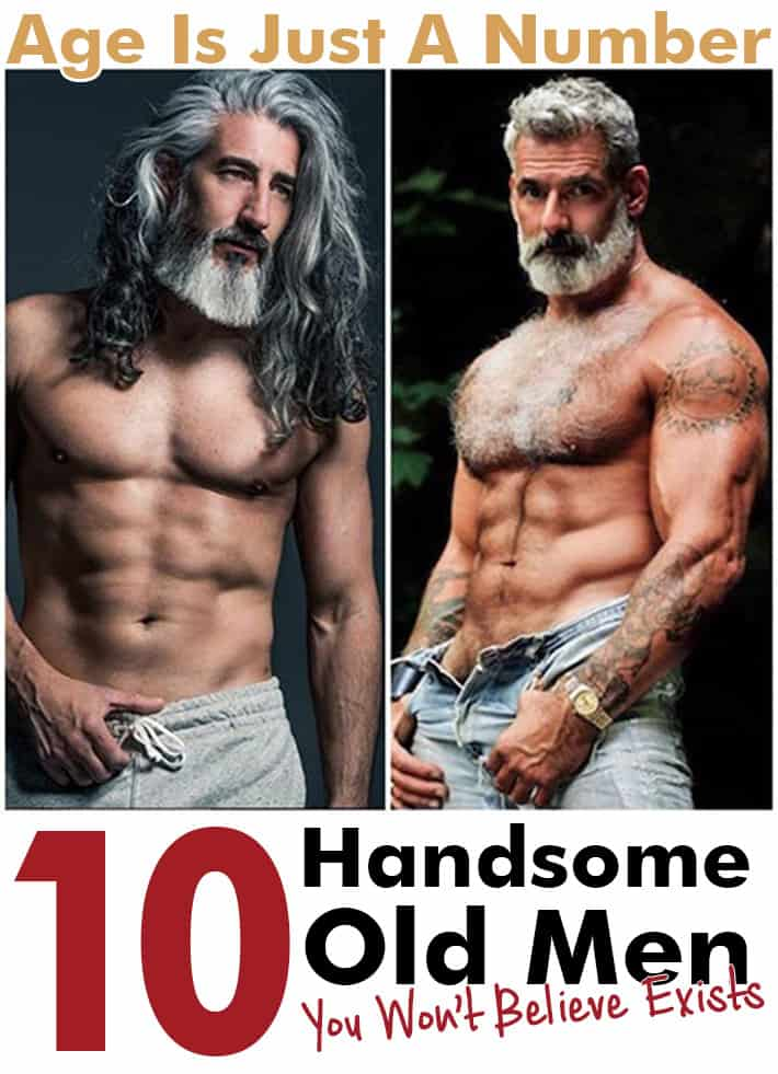 Age Is Just A Number: 10 Handsome Old Men You Won't Believe Exists