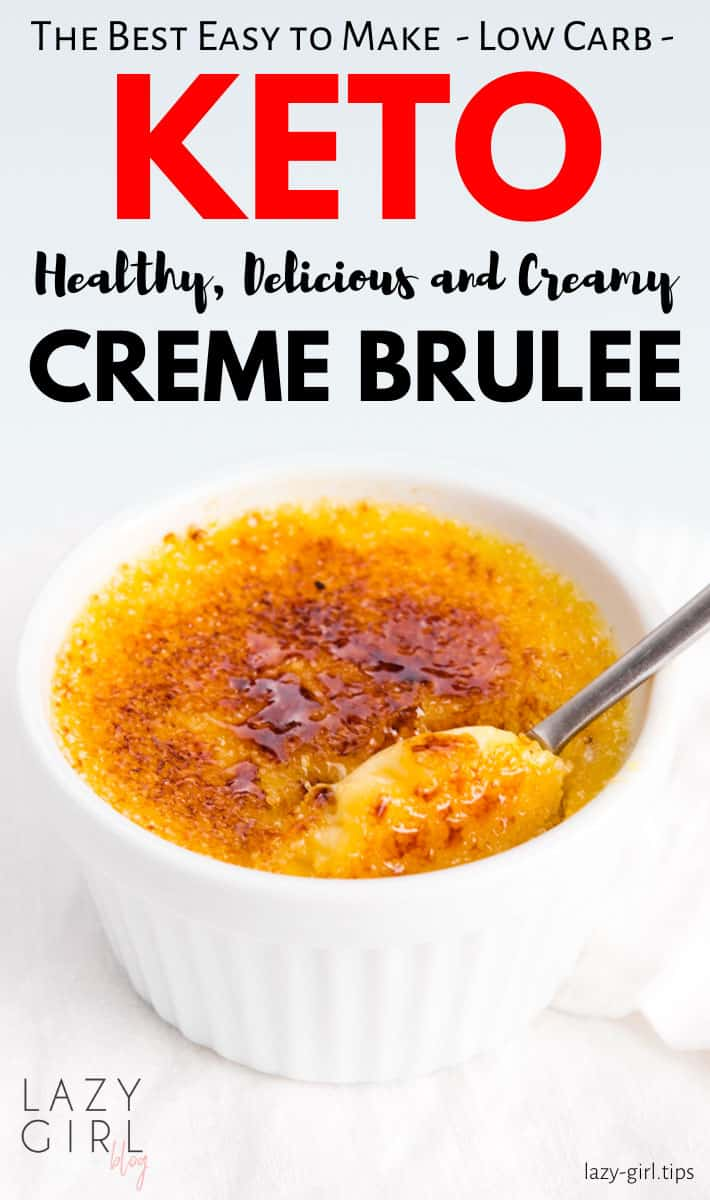 This keto creme brulee is a healthy elegant low-carb dessert made with just 4 ingredients. Smooth custard underneath the crunchy caramelized top, makes a dreamy dessert, ready in 40 minutes. #keto #cremebrulee #best #lowcarb #healthy #easy