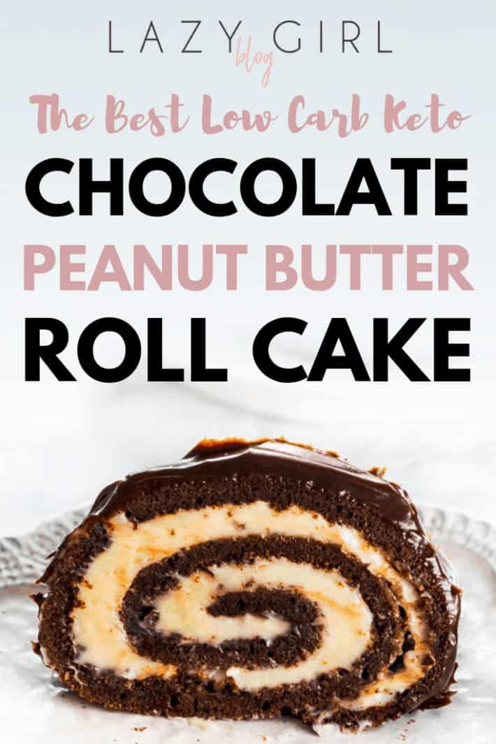 Keto Chocolate Peanut Butter Roll Cake