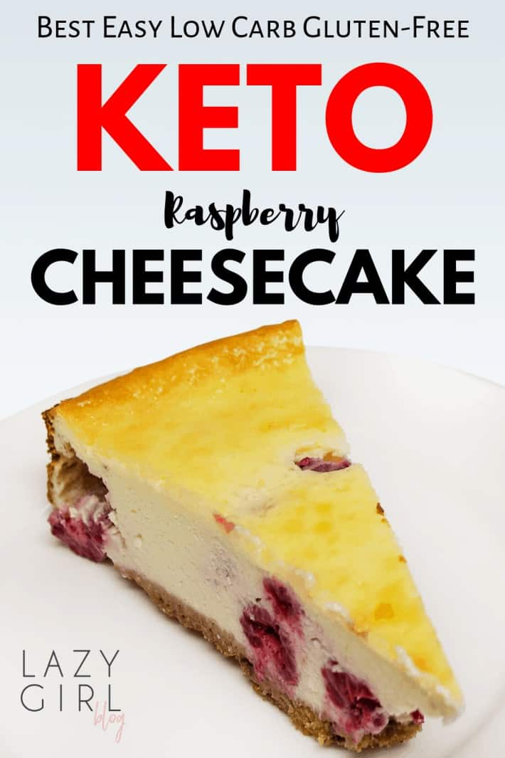 Easy Low Carb Keto Raspberry Cheesecake