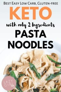 Best Easy 2 Ingredient Keto Pasta Noodles
