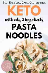 2 Ingredient Keto Pasta Noodles