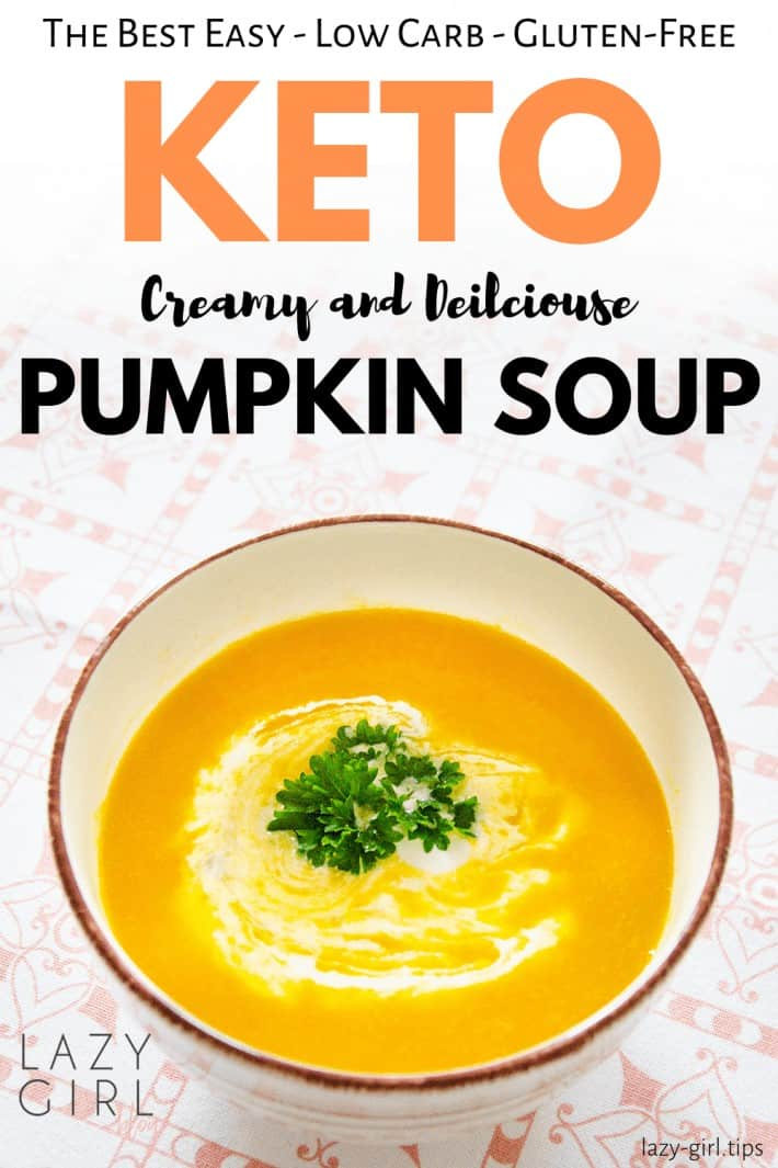 Easy Pumpkin Soup Recipe – Keto Low Carb Gluten-Free