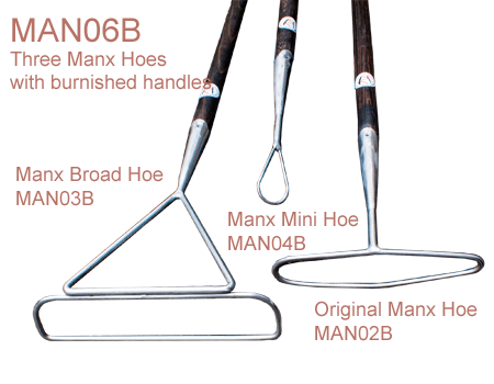 MAN06B Manx Range - three hoes (MAN02B, MAN03B, MAN04B) with burnished shafts
