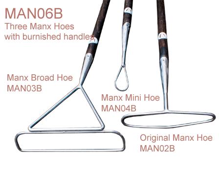 MAN06B Manx Range - three hoes (MAN02B, MAN03B, MAN04B) with burnished shafts