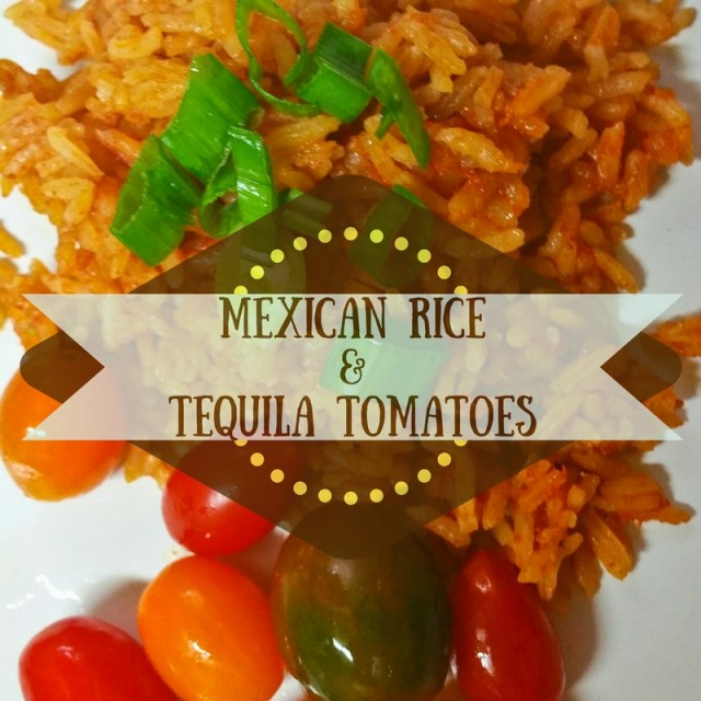 Mexican Rice & Tequila Tomatoes