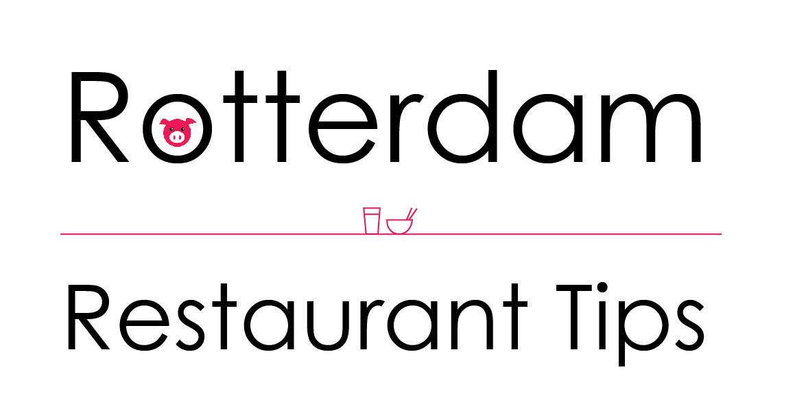 Rotterdam restaurant tips