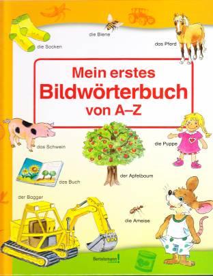 Mein erstes Bildwörterbuch von A bis Z - lehrerbibliothek